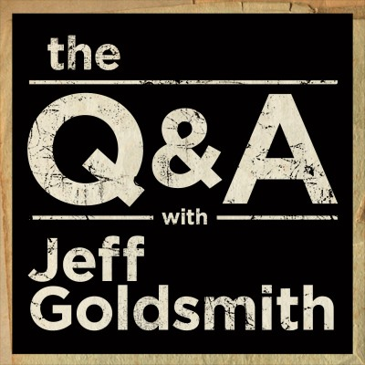 The Q & A with Jeff Goldsmith